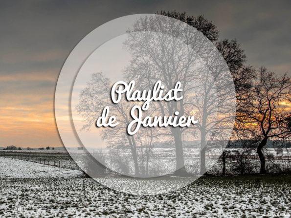 playlist janvier 2017